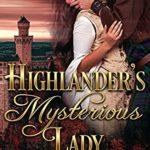 [PDF] [EPUB] Highlander's Mysterious Lady Download