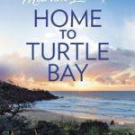 [PDF] [EPUB] Home to Turtle Bay Download