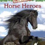 [PDF] [EPUB] Horse Heroes (Magic Tree House Fact Tracker #27) Download