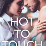 [PDF] [EPUB] Hot To Touch – A Firefighter's Baby Romance Download