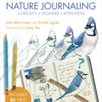 [PDF] [EPUB] How to Teach Nature Journaling: Curiosity, Wonder, Attention Download