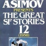 [PDF] [EPUB] Isaac Asimov Presents the Great SF Stories 12: 1950 Download