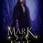 [PDF] [EPUB] Mark of Fate: A Sword and Sorcery Epic Fantasy (Chronicles of Pelenor Book 4) Download
