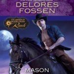 [PDF] [EPUB] Mason (The Lawmen of Silver Creek Ranch #6) Download