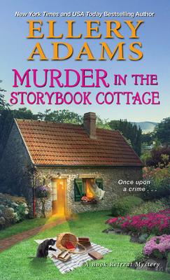 [PDF] [EPUB] Murder in the Storybook Cottage (Book Retreat Mysteries #6) Download by Ellery Adams
