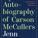 [PDF] [EPUB] My Autobiography of Carson McCullers: A Memoir Download