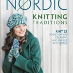 [PDF] [EPUB] Nordic Knitting Traditions: Knit 25 Scandinavian, Icelandic and Fair Isle Accessories Download