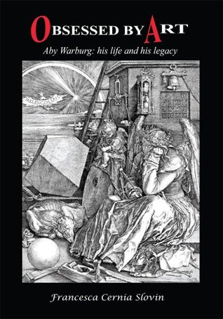 [PDF] [EPUB] Obsessed by Art : Aby Warburg: His Life and His Legacy Download by Francesca Cernia Slovin