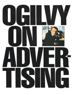 [PDF] [EPUB] Ogilvy on Advertising Download by David Ogilvy