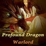 [PDF] [EPUB] Profound Dragon Warlord: Volume 3 Download