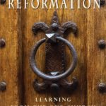[PDF] [EPUB] Rediscovering the Reformation: Learning From the One Church In Its Struggles Download