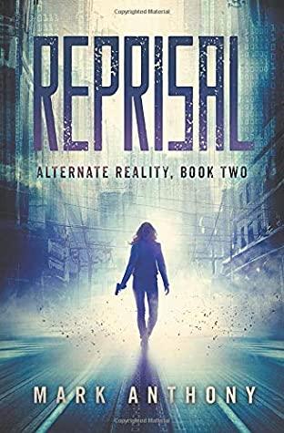 [PDF] [EPUB] Reprisal (Alternate Reality, #2) Download by Mark              Anthony
