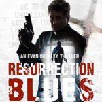 [PDF] [EPUB] Resurrection Blues (Evan Buckley #5) Download