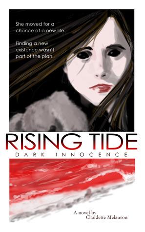 [PDF] [EPUB] Rising Tide: Dark Innocence (The Maura DeLuca Trilogy, #1) Download by Claudette Melanson