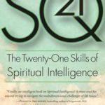 [PDF] [EPUB] SQ21: The Twenty-One Skills of Spiritual Intelligence Download
