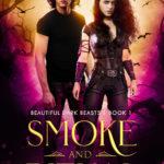 [PDF] [EPUB] Smoke and Ritual (Beautiful Dark Beasts, #1) Download