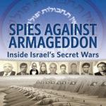 [PDF] [EPUB] Spies Against Armageddon -XLD: Inside Israel's Secret Wars Download