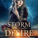 [PDF] [EPUB] Storm of Desire (Legends of the Storm, #2) Download