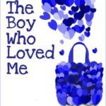 [PDF] [EPUB] The Boy Who Loved Me Download