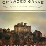 [PDF] [EPUB] The Crowded Grave: A Mystery of the French Countryside Download