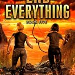[PDF] [EPUB] The End of Everything: Book 5 Download