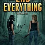 [PDF] [EPUB] The End of Everything: Book 6 Download