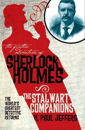 [PDF] [EPUB] The Further Adventures of Sherlock Holmes: The Stalwart Companions Download by H. Paul Jeffers