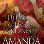 [PDF] [EPUB] The House of Five Fortunes (Bold Women of the 19th Century #3) Download