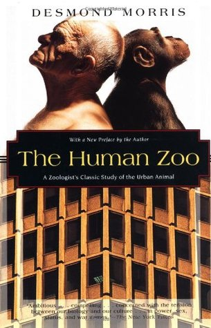 [PDF] [EPUB] The Human Zoo: A Zoologist's Study of the Urban Animal Download by Desmond Morris