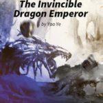 [PDF] [EPUB] The Invincible Dragon Emperor (The Invincible Dragon Emperor, #1) Download