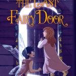 [PDF] [EPUB] The Last Fairy Door Download