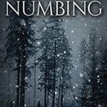 [PDF] [EPUB] The Numbing: A Supernatural Apocalypse Novel (Whiteout) Download