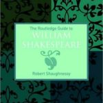 [PDF] [EPUB] The Routledge Guide to William Shakespeare Download