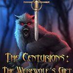 [PDF] [EPUB] The Werewolf's Gift (The Centurions, #2) Download
