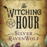 [PDF] [EPUB] The Witching Hour: Spells, Powders, Formulas, and Witchy Techniques That Work Download