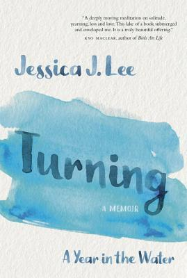 [PDF] [EPUB] Turning: A Year in the Water Download by Jessica J. Lee