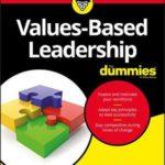 [PDF] [EPUB] Values-Based Leadership for Dummies Download