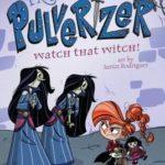 [PDF] [EPUB] Watch That Witch! (Princess Pulverizer #5) Download