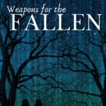 [PDF] [EPUB] Weapons for the Fallen Download
