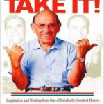 [PDF] [EPUB] When You Come to a Fork in the Road, Take It!: Inspiration and Wisdom from One of Baseball's Greatest Heroes Download
