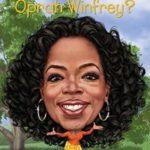 [PDF] [EPUB] Who Is Oprah Winfrey? Download