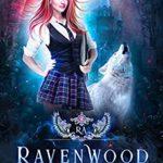 [PDF] [EPUB] Year Three: Wolf Song (Ravenwood Academy, #3) Download