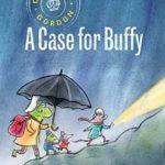 [PDF] [EPUB] A Case for Buffy (Detective Gordon #4) Download