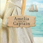 [PDF] [EPUB] Amelia and the Captain (Sisters of Mercy Flats #3) Download