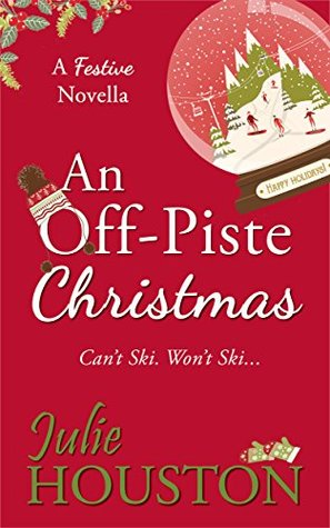 [PDF] [EPUB] An Off-Piste Christmas Download by Julie  Houston