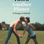 [PDF] [EPUB] Another Planet: A Teenager in Suburbia Download