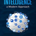 [PDF] [EPUB] Artificial Intelligence a Modern Approach: Discover the Best Techniques for Beginners and the Revolutionary Advantages of Artificial Intelligence and Its … Application to Achieve Better Results Download