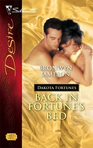 [PDF] [EPUB] Back in Fortune's Bed (Dakota Fortunes, #2) Download by Bronwyn Jameson
