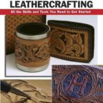 [PDF] [EPUB] Basic Leathercrafting: All the Skills and Tools You Need to Get Started (How To Basic Series) Download