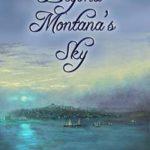 [PDF] [EPUB] Beyond Montana's Sky (Montana Sky Series Book 10) Download
